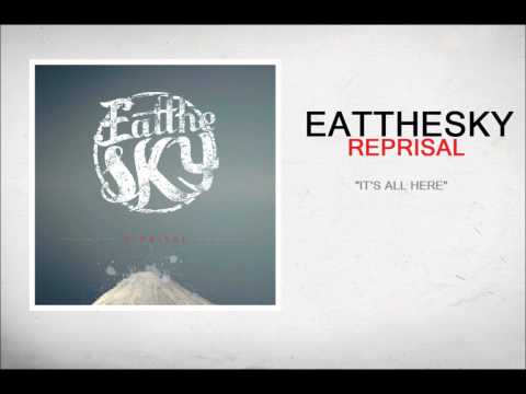 Eat The Sky - It´s All Here