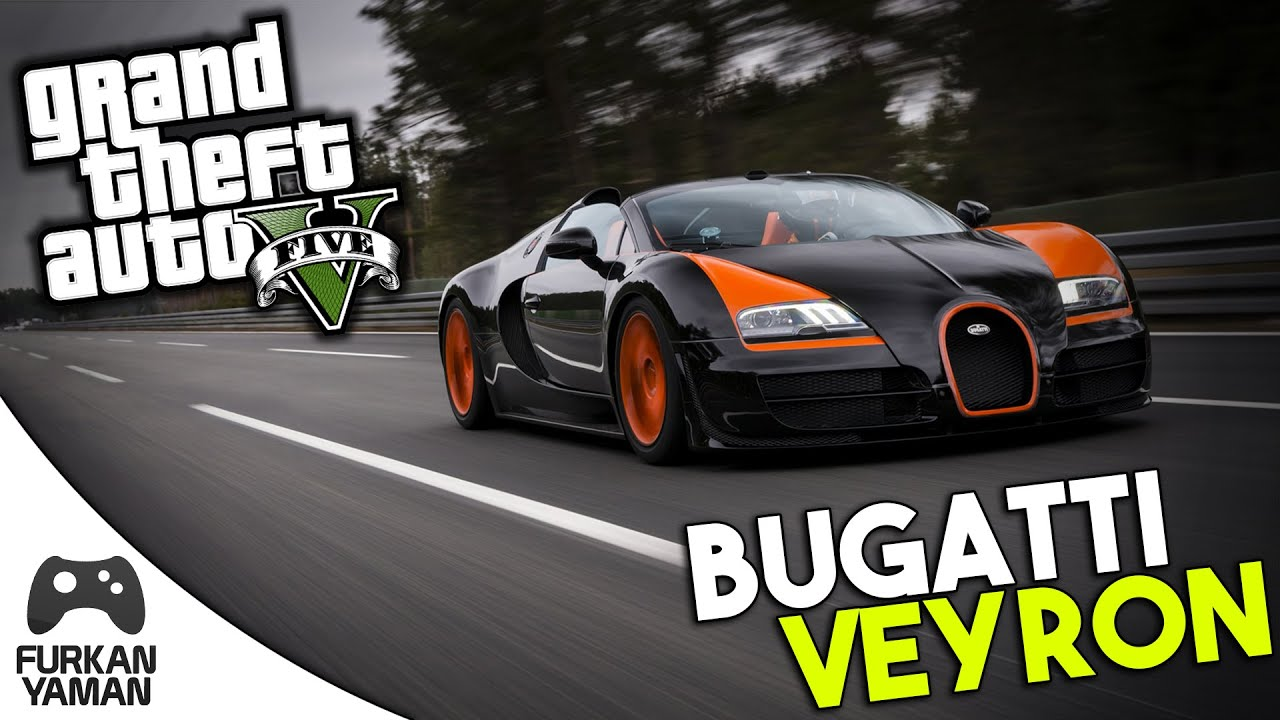 bugatt veyron gta 5 modlar t rk e youtube. Black Bedroom Furniture Sets. Home Design Ideas