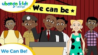 EPISODE 24: We Can Be! (Children's Rights) | Ubongo Kids | African Educational Cartoons