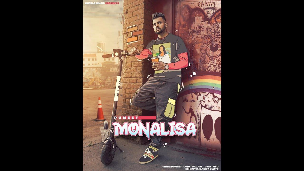 PUNEET | MONALISA | NSD | DADDYBEATS | LATEST PUNJABI SONGS 2021