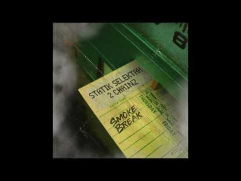 "Statik Selektah & 2 Chainz ""Smoke Break"" (Official Audio)"