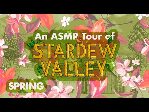 ASMR Tour of Stardew Valley: Spring and Version 1.1