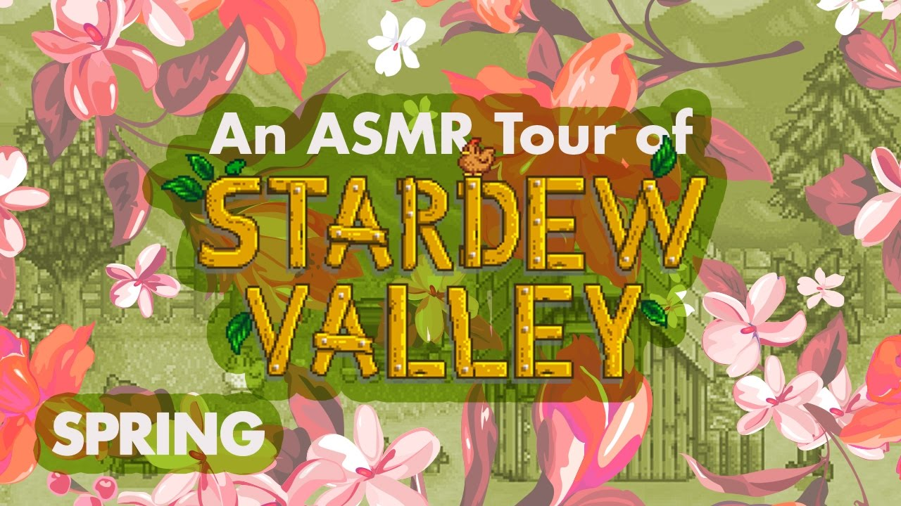 Asmr Tour Of Stardew Valley Spring And Version 11 Youtube