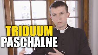 Triduum Paschalne | Nauki Wielkopostne | @Nauki Katolickie