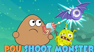 Pou Shoot Monster Walkthrough