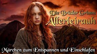 Allerleirauh / KHM 065 - (Hörbuch deutsch) Märchen der Brüder Grimm für Kinder und Erwachsene