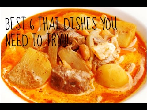 Best 6 Thai Dishes You need to Try !!!!