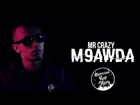music mr crazy m9awda