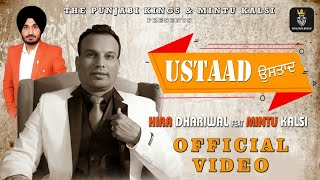 Ustaad  Hira Dhariwal   Feat Mintu Kalsi (Official Video)  The Punjabi kings Latest Song 2020