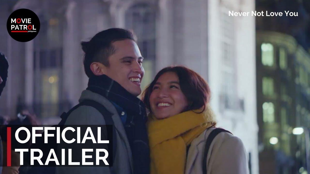 Never Not Love You Trailer 2018 James Reid Nadine Lustre Youtube