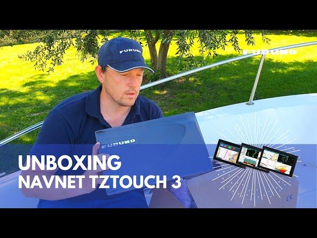 UNBOXING | Déballage et Installation de la NavNet TZtouch 3 avec sonde P66