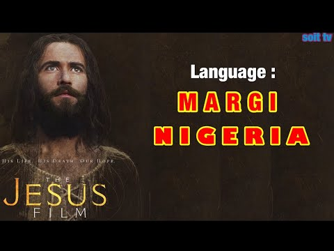 Download The Jesus Film - Language Margi South  (Nigeria)