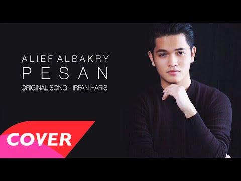 Irfan Haris - Pesan (Cover by Alief Albakry) | OST. Ku Kirim Cinta