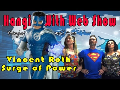 Surge of Power Producer-Actor Vincent Roth on the Hangin Wit