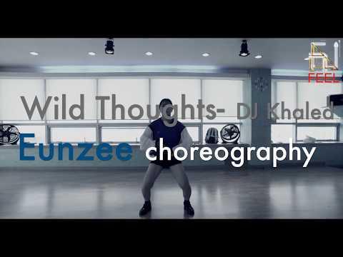 | FeeL | Eunzee | choreography | Wild Thoughts | DJ Khaled |