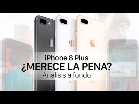 31aaeb58a6c iPhone 8 Plus análisis a fondo, ¿merece la pena? - YouTube