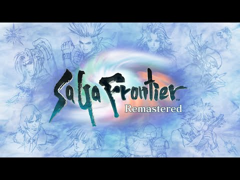 SaGa Frontier Remastered | Launch Gameplay Trailer