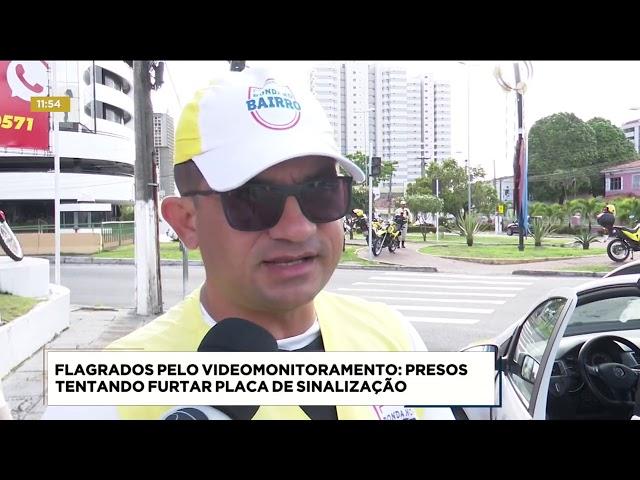 Dupla foi presa tentando furtar placa de sinalização no Farol