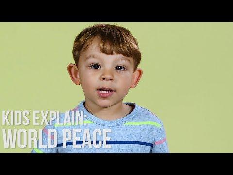 Kids Explain World Peace | Parents