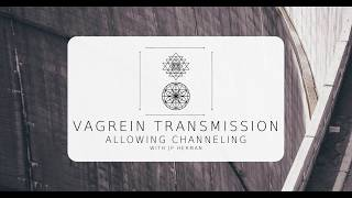 Vagrein - JP Herman  ::  QuickClip :: Allowing Channeling to Happen