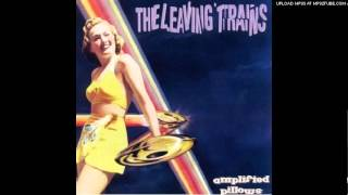 The Leaving Trains - What Cissy Said