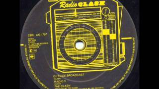 "The Clash ""Outside Broadcast"" (This is) Radio Clash remix"