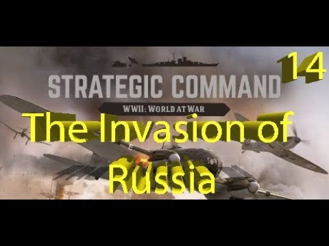 Strategic Command: WWII World at War - The Invasion of Russia - Part 14