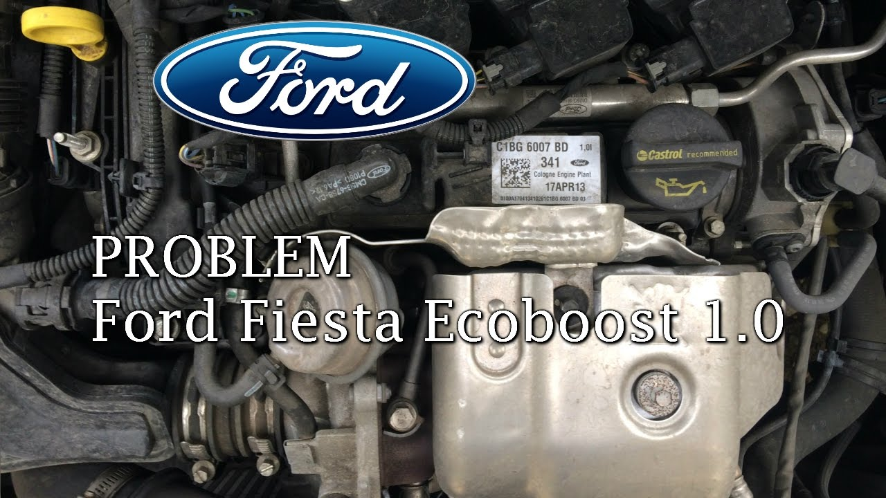 Solved Problem With Ford Fiesta Ecoboost 1 0 Please