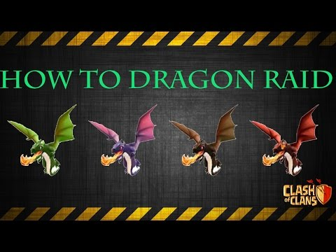 Clash of Clans: HOW TO DRAGON RAID - STRATEGY GUIDE