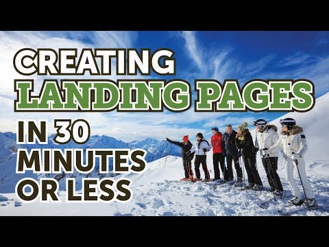 How To Build A Landing Page In 30 Minutes Or Less