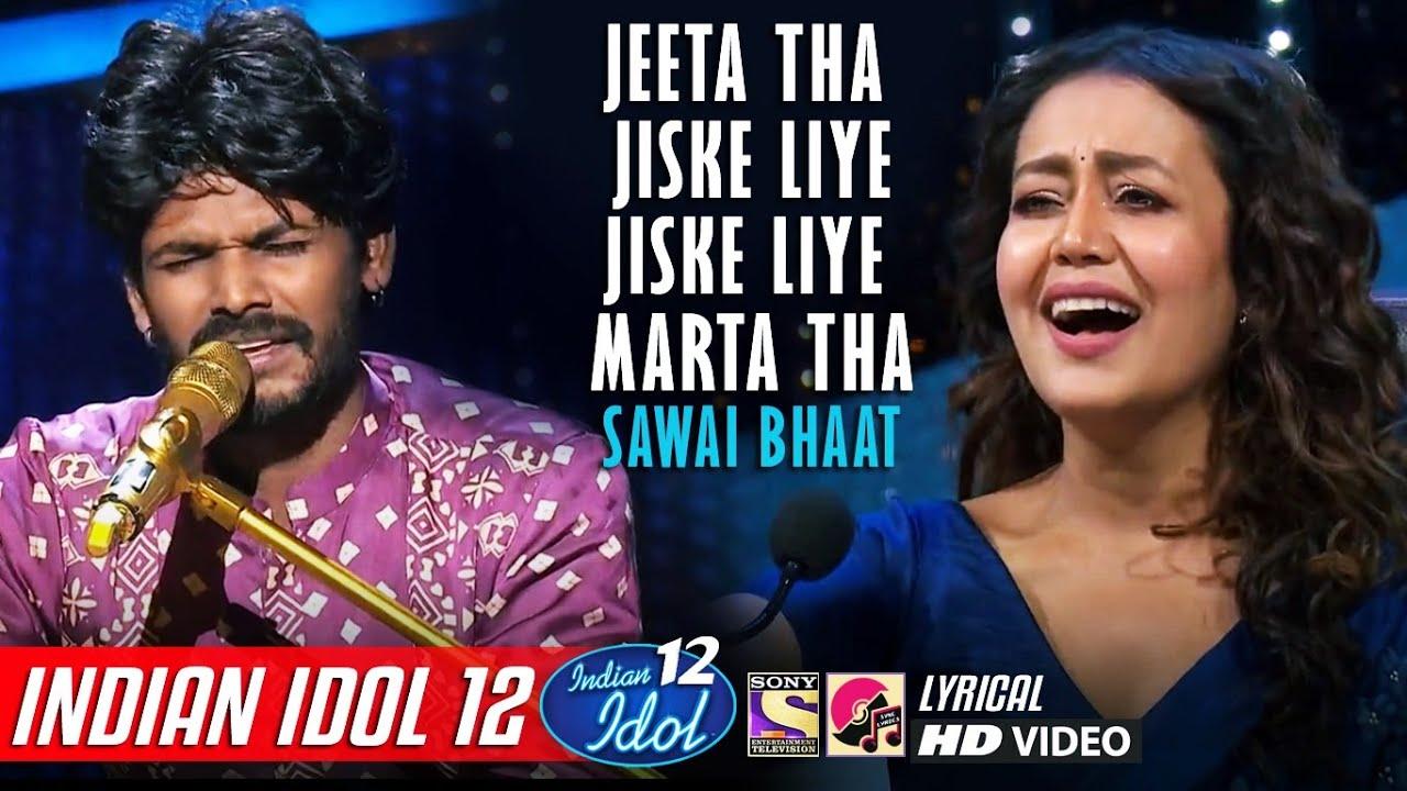 Sawai Bhaat - Indian Idol 12 - Jeeta Tha Jiske Liye - Kumar Sanu - Vishal Dadlani - Neha Kakkar