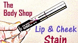 The BodyShop Lip & Cheek stain Review {Delhi Fashion Blogger}