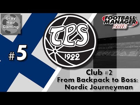 FM18 Journeyman - C2 EP5 - House Hunting in Turku! - Turun Palloseura - From Backpack to Boss