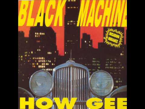Black Machine How gee  How gee sax mix  audio ufficiale