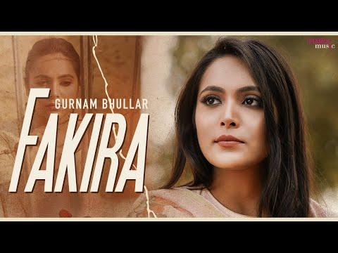 """Times Music has released new Punjabi Song """"Fakira """" sung by Gurnam Bhullar"""