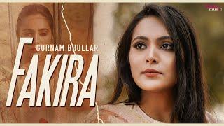 Fakira   Qismat   Gurnam Bhullar   Jaani   B Praak   Supreet Jhajj   Latest Punjabi Songs 2020