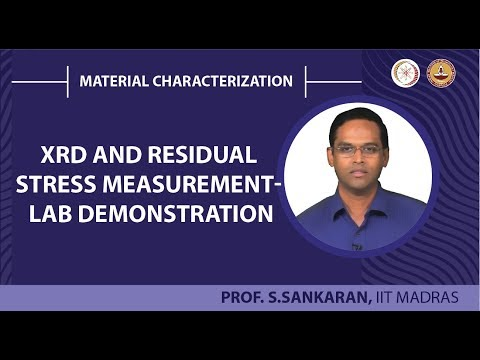 XRD and Residual stress measurement- lab demonstration