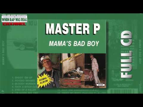 Master P - Mama's Bad Boy (Full Album)