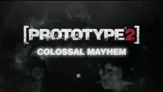 Prototype 2 Colossal Mayhem DLC Official Trailer