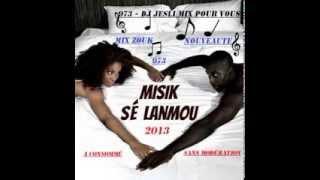 Mix Zouk Nouveauté 2013 . Mixé By Dj Jesli 973