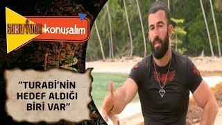 Survivor Konuşalım | 2. Bölüm | Hakan Ural 'Turabi'nin hedef aldığı biri var'