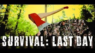 survival Last day #1 :Обзор игры