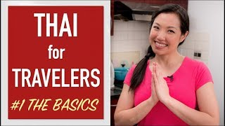 Thai Language for Travelers - The Basics - Ep.1