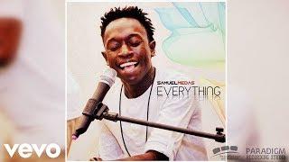 EVERYTHING - Samuel Medas [Official Audio]