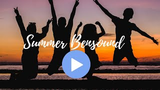 Summer - Bensound | Royalty Free Music - No Copyright Music[Audio Library] 2020