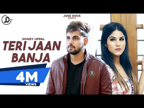 Thumbnail: TERI JAAN BAN JA (Full Song) HONEY UPPAL | PARMISH VERMA | JUKE DOCK |