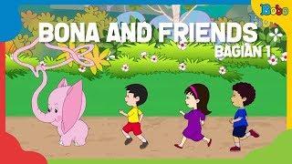 Video Dongeng Anak - Kumpulan Cerita Dongeng Bona (1) - Bona And Friends download MP3, 3GP, MP4, WEBM, AVI, FLV November 2018