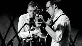 "Chris Thile & Michael Daves - ""Sleep with One Eye Open"""