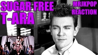 T-ARA SUGAR FREE Reaction / Review - MRJKPOP ( 티아라 슈가프리 )