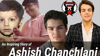 An Inspiring Story of Ashish Chanchlani
